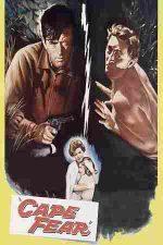 Cape Fear – Promontoriul groazei (1962)