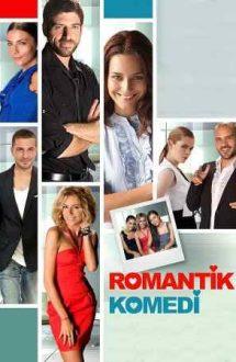 Romantik Komedi – Comedie romantică cu parfum de iubire (2010)