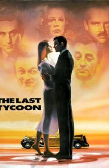 The Last Tycoon – Ultimul magnat (1976)
