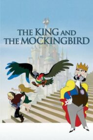 The King and the Mockingbird – Regele și pasărea cântătoare (1952)