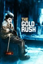 The Gold Rush – Goana după aur (1925)