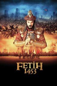 Conquest 1453 – Cucerirea Constantinopolului (2012)