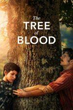The Tree of Blood – Arborele sângelui (2018)