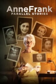#Anne Frank Parallel Stories – #Anne Frank: Povești paralele (2019)
