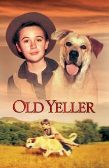 Old Yeller – Un prieten adevărat (1957)