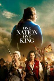 One Nation, One King – Un popor și regele lui (2018)