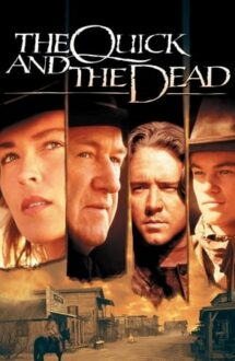The Quick and the Dead – Mai iute ca moartea (1995)