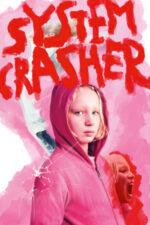 System Crasher – Copilul-problemă (2019)