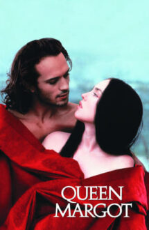 Queen Margot – Regina Margot (1994)