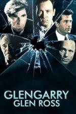 Glengarry Glen Ross – Totul sau nimic (1992)