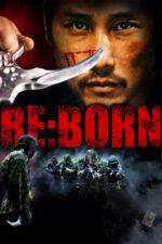 Re: Born – Renăscut (2016)