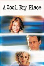 A Cool, Dry Place – Între două iubiri (1998)