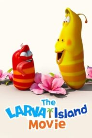 The Larva Island Movie – Larvele pe insulă: Filmul (2020)