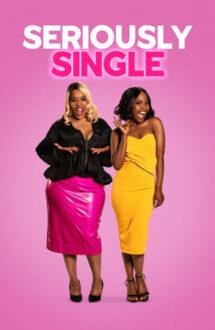 Seriously Single – O monogamă convinsă (2020)