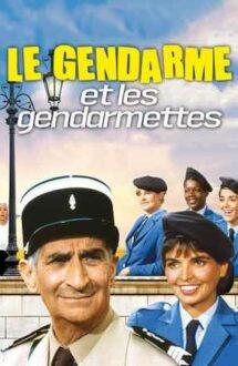 Le gendarme et les gendarmettes – Jandarmul și jandarmerițele (1982)