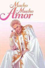 Mucho Mucho Amor: Legendarul Walter Mercado (2020)