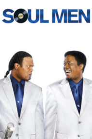 Soul Men – Frați de suflet (2008)