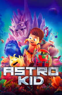 Astro Kid – Terra Willy: Rătăcit prin galaxie (2019)