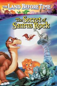 The Land Before Time 6: The Secret of Saurus Rock – Ținutul străvechi 6: Secretul pietrei Saurus (1998)
