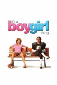 It's a Boy Girl Thing – În pielea altuia (2006)