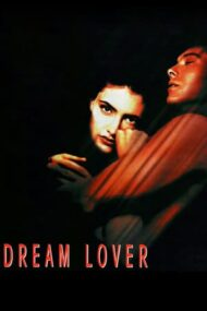 Dream Lover – Crunta realitate (1993)