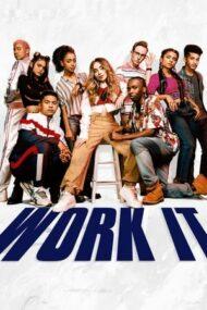 Work It – Arată-le ce poți (2020)