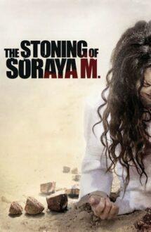 The Stoning of Soraya M. – Cine o răzbună pe Soraya? (2008)