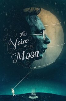 The Voice of the Moon – Glasul inimii (1990)