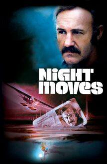 Night Moves – Pericol în noapte (1975)