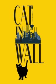 Cat in the Wall (2019)