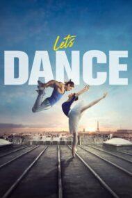 Let's Dance – Să dansăm! (2019)