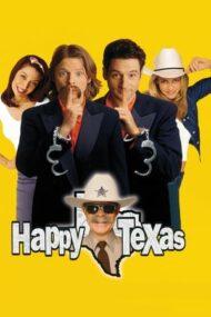 Happy, Texas – Evadare în Texas (1999)