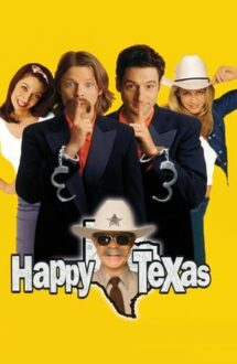 Happy, Texas – Evadare în Texas (1999)