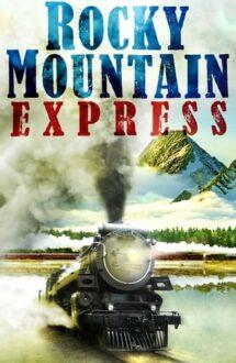 Rocky Mountain Express (2011)