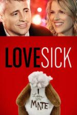 Lovesick – Bolnav din dragoste (2014)