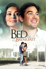 Bed & Breakfast: Love is a Happy Accident – Motelul iubirii (2010)