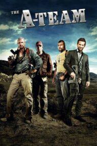 The A-Team – Echipa de șoc (2010)