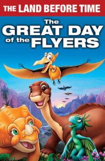 The Land Before Time XII: The Great Day of the Flyers – Tărâmul uitat de timp XII: Ziua zburătoarelor (2006)