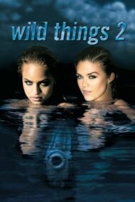Wild Things 2 – Jocuri periculoase 2 (2004)