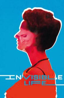 Invisible Life – Viața invizibilă a lui Euridice (2019)