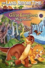 The Land Before Time X: The Great Longneck Migration – Ținutul străvechi X: Marea migrație (2003)