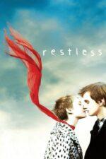 Restless – Suflet neliniștit (2011)