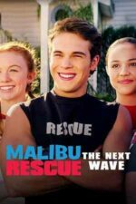Malibu Rescue: The Next Wave – Salvamarii din Malibu: Valul următor (2020)