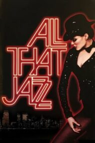 All That Jazz – Tot acest jazz (1979)