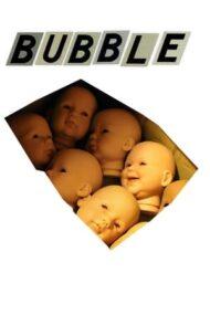 Bubble – Fragilitate (2005)