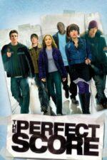 The Perfect Score – Nota perfectă (2004)