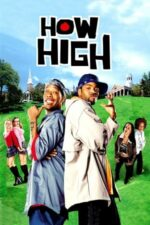 "How High – ""Fumuri"" la Harvard (2001)"