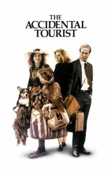 The Accidental Tourist – Turist întâmplător (1988)