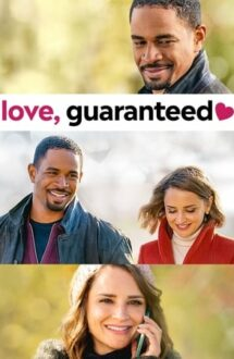 Love, Guaranteed – Dragoste garantată (2020)