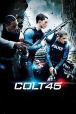 Colt 45 (2014)